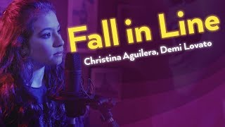 FALL IN LINE (Christina Aguilera ft. Demi Lovato) / Cover - Sarah Justus