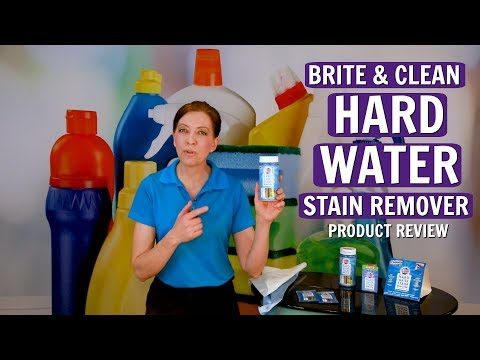 How to Remove Hard Water Stains - Brite and Clean Product Review