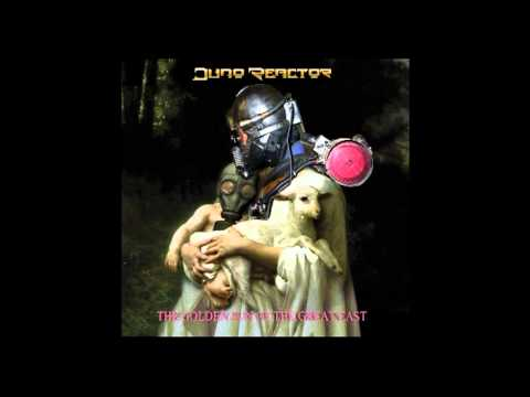 JUNO REACTOR - Playing with Fire