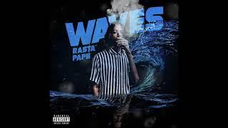 Rasta Papii - Waves Prod. Goonie Savage, Rasta Rebelz