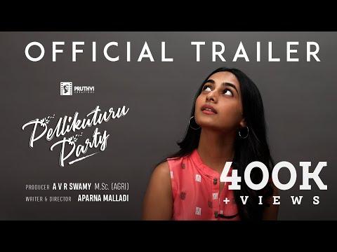 Official Trailer - Pellikuturu Party | A V R Swamy | Aparna Malladi | Pruthvi Creations