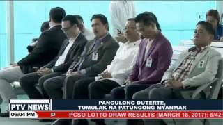 BALITA: Pangulong Duterte, tumulak na patungong Myanmar