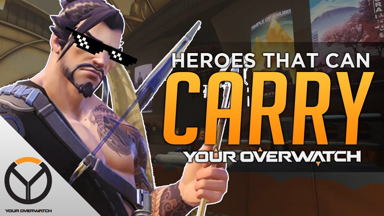 Overwatch The Best Carry Heroes Youtube