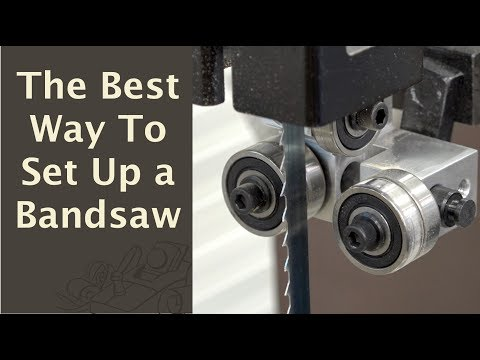 The Best Way to Set Up a Bandsaw!