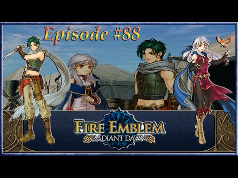 Fire Emblem: Radiant Dawn - Legendary Weapons, Daein's Ambush - Episode 88