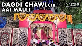 DAGDI CHAWL CHI AAI MAULI | ARUN GAWLI | DADDY | Navratri 2019 | Harshad's Travel Vlogs