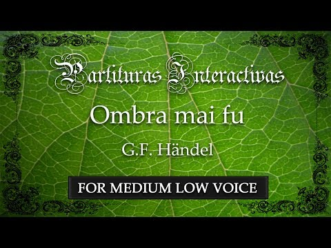 "Ombra mai fu ""Largo"" - G. F. Händel (Karaoke - Key: E-flat major) (for medium low voice)"