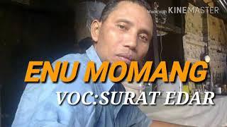 MANTAP_LAGU MANGGARAI TERBARU_(ENU MOMANG)_VOC:SURAT EDAR