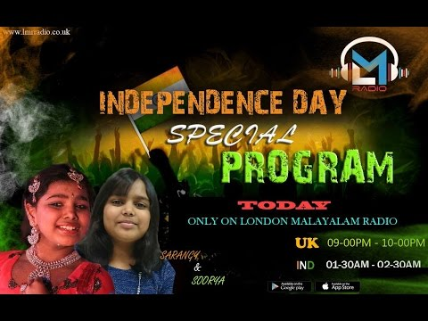 Independence Day Special program LMR RADIO UK by Sarangy and Anasoorya