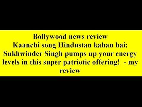 Kaanchi song Hindustan kahan hai:...