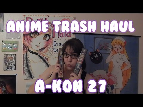 A-KON 27 HAUL: ALL THE ANIME TRASH