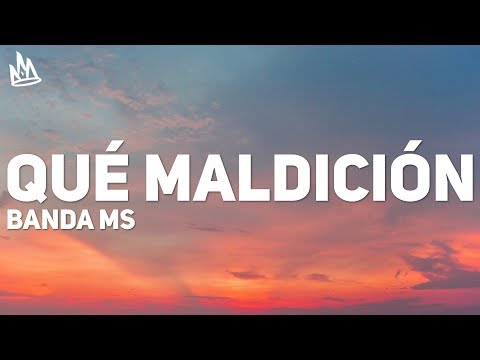 banda-ms---que-maldicion-(letra-/-lyrics)-ft.-snoop-dogg