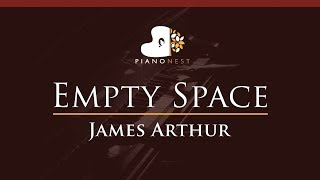 James Arthur - Empty Space - HIGHER Key (Piano Karaoke / Sing Along)