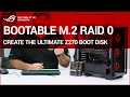 Z270 How to: Create a Bootable M.2 PCIe Raid Disk