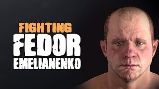 FIGHTING FEDOR EMELIANENKO!! - EA MMA!