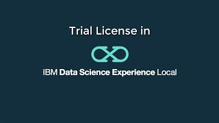 Video thumbnail for Test drive IBM Data Science Experience Local