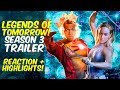 Legends of Tomorrow Season 3 Trailer REACTION! + Highlights Discussion! Lets Talk!