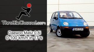 Daewoo Matiz Acceleration - ThrottleChannel.com