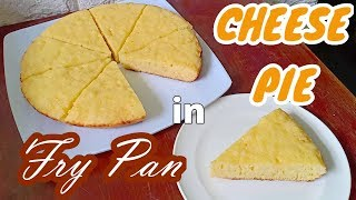 Cheese Pie In Fry Pan Kawali | No Oven Cheese Pie