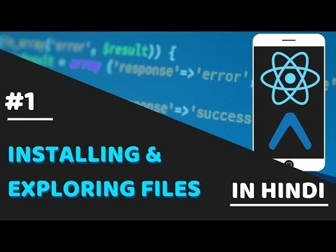 #1- Installing and understanding files | react native tutorials with expo in hindi thumbnail