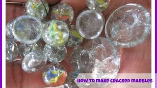 """How to make oven baked marbles """"fried marbles""""/  how to make cracked marbles"""