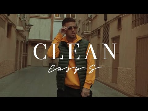 EASY-S - CLEAN (Prod. Sweet Home)