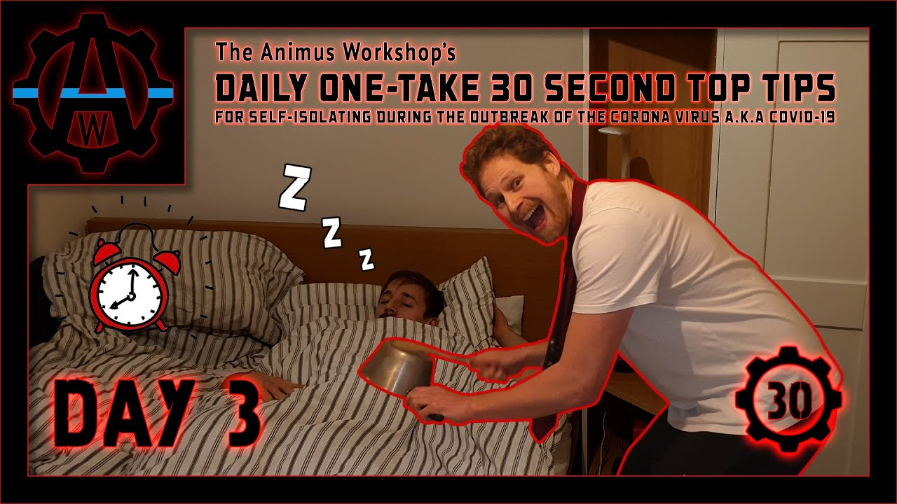 Day 3 | The Animus Workshop's Daily One Take 30 Second Top Tips For Self Isolating During The Out...