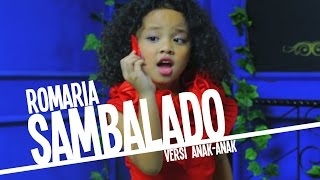 Video Romaria - Sambalado (Ayu Ting Ting) Versi Anak - Anak download MP3, 3GP, MP4, WEBM, AVI, FLV Oktober 2017