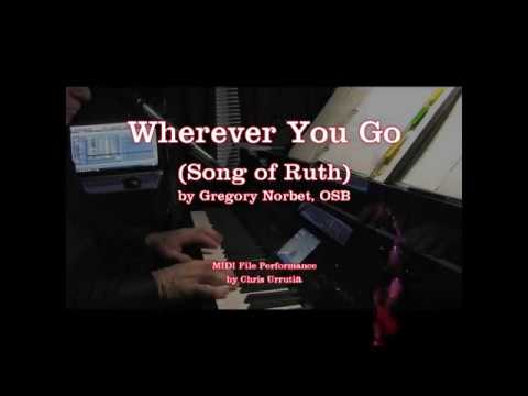 Wherever You Go Gregory Norbet Youtube