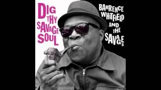 Barrence Whitfield & The Savages - Corner Man