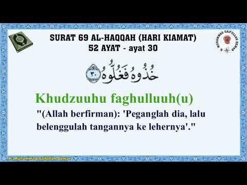 Surat 69 Al Haqqah (Hari Kiamat) 52 ayat - Murottal dengan Bacaan Terjemahan