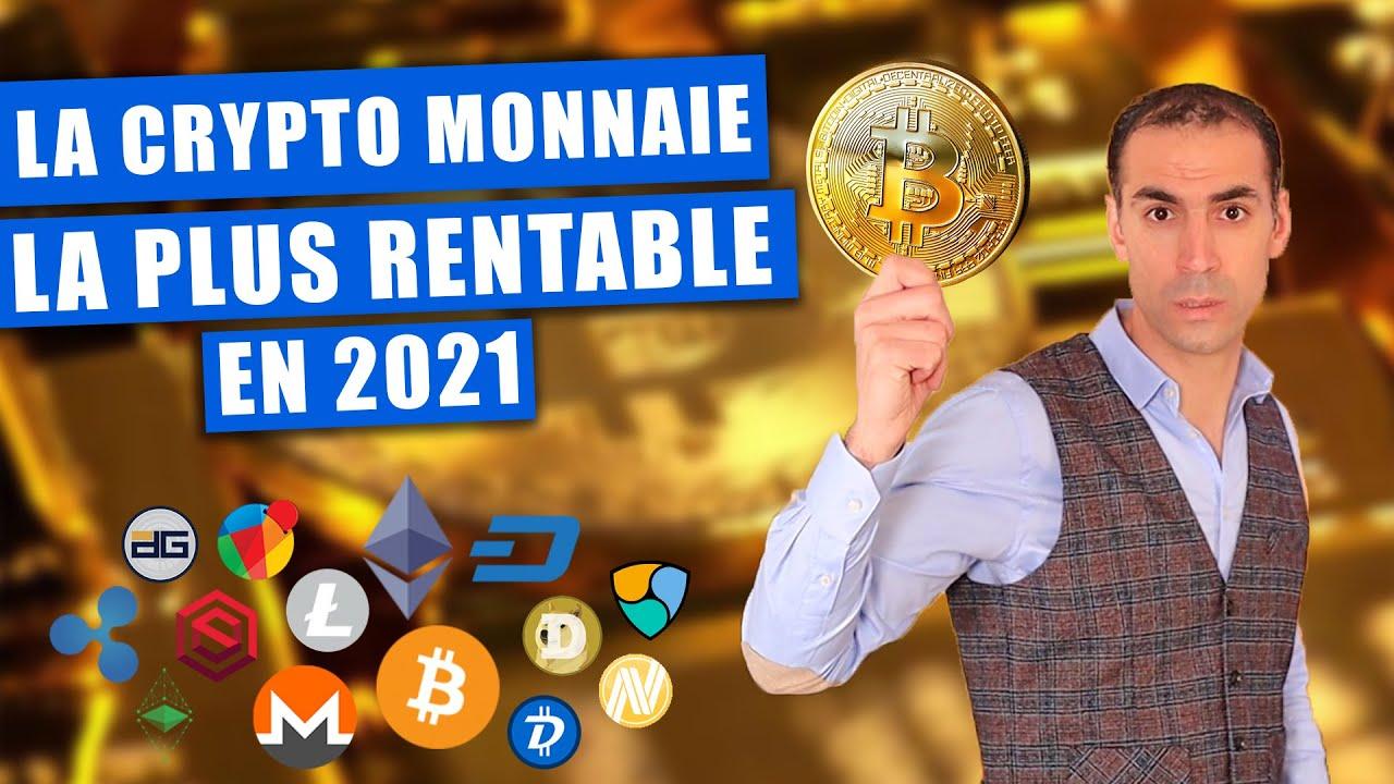 Investir dans les crypto-monnaies en 2021 !