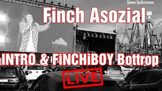 Finch Asozial - INTRO & FiNCHiBOY LIVE  Finchis Fiesta Tour Autokino Bottrop 06.06.2020