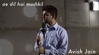 Ae Dil Hai Mushkil Remix  Avish Jain  Dharma Productions  Karan Johar  Arijit Singh