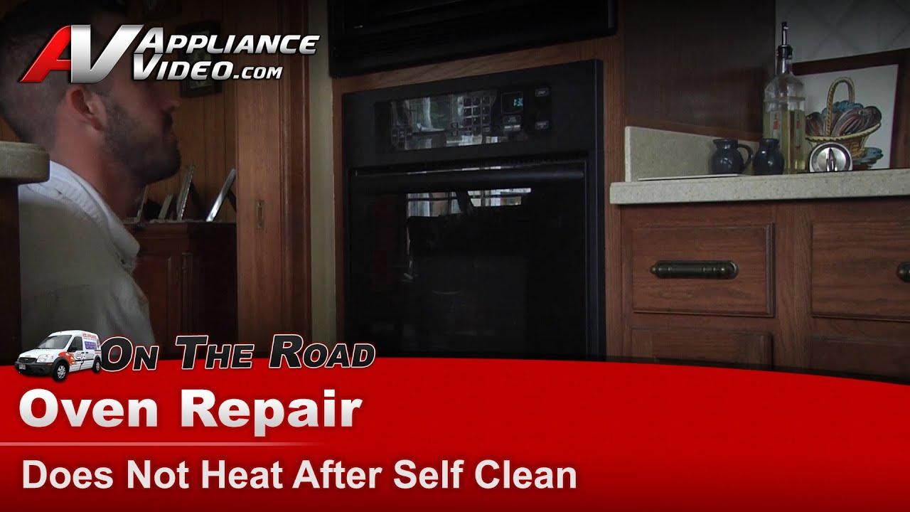 Oven Repair-Not heating after self  clean-Kitchenaid,Whirlpool,Maytag,Kenmore- Diagnostic & Repair