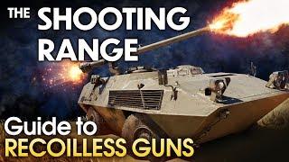 THE SHOOTING RANGE #174: Guide to recoilless guns / War Thunder