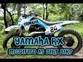Yamaha Rx Modified As Dirt Bike / Custom Made Rx Dirt Bike By Dirt Machine Custom Motorcycles