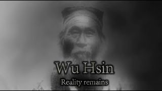 Wu Hsin - Reality Remains