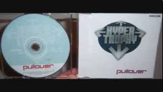 Hypertrophy - Pullover (1999 DJ Red 5 Vs. Hypertrophy remix)