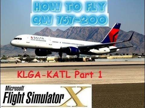 Flight Simulator X (FSX) - How to Fly - QW Boeing 757-200 (AP/FMC/LNAV/VNAV/ILS) - Part 1