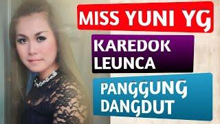 Karedok leunca Miss Yuni YG - Panggung Dangdut
