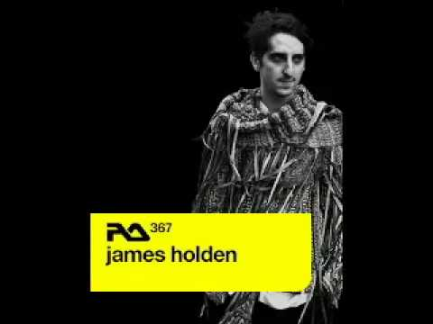 James Holden - Resident Advisor Podcast 367 - 10-Jun-2013