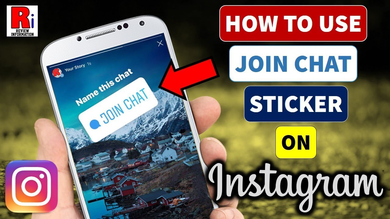 8 08 MB) How to Use JOIN CHAT Sticker - New Instagram Update (2019