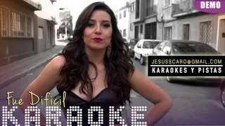 MARIA JOSE Q - Fue Dificil KARAOKE