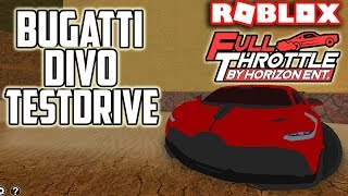 Bugatti Divo TestDrive Review!! | Full Throttle (ROBLOX)