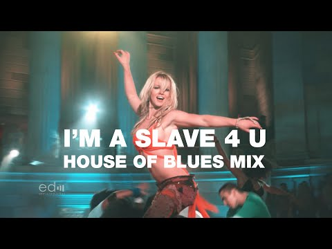 Britney Spears - I'm A Slave 4 U (House Of Blues Mix) TRIBUTE