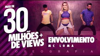 Video Envolvimento - MC Loma | FitDance TV (Coreografia) Dance Video download MP3, 3GP, MP4, WEBM, AVI, FLV Mei 2018