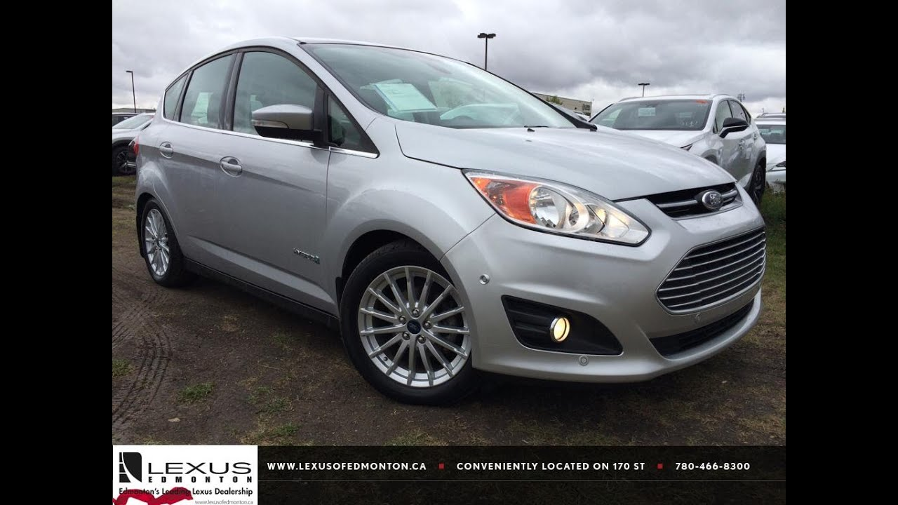 Pre Owned Grey 2017 Ford C Max Hybrid Hb Sel In Depth Review Fort Mcmurray Alberta