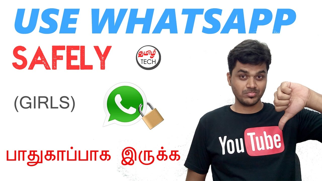 Basic Whatsapp Safety Tips À®ª À®¤ À®• À®ª À®ª À®• À®‡à®° À®• À®• Tamil Tech Youtube