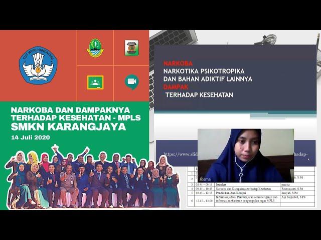 Webinar Narkoba dan Dampaknya terhadap Kesehatan - MPLS Daring SMKN Karangjaya